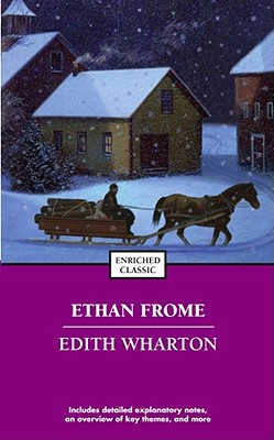 Ethan Frome By Wharton, Edith/ Miller, Lynn (CON)/ Johnson, Cynthia Brantley (EDT)